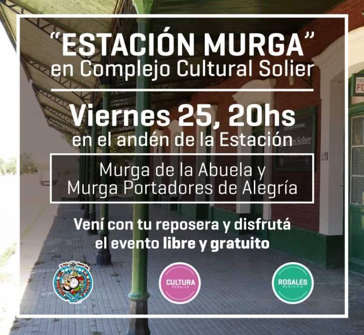"""Este viernes llega """"Estación Murga"""" al Complejo Cultural Solier"""