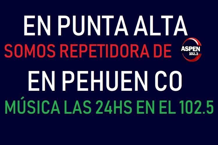 EN PUNTA ALTA Y EN PEHUEN CO NOS ENCONTRAS EN EL 102.5FM